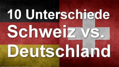 10 Unterschiede zwischen Deutschland und Schweiz