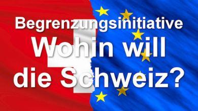 Die Begrenzungsinitiative - Wohin will die Schweiz?