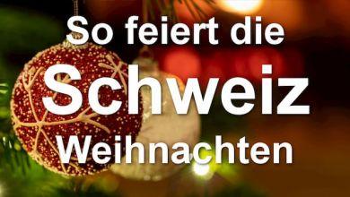 So feiert die Schweiz Weihnachten 🎄🎅