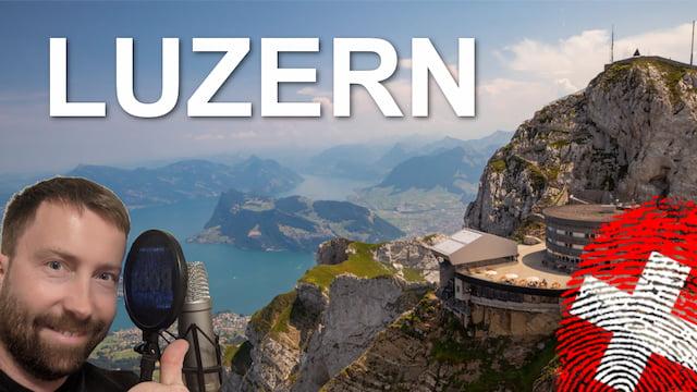 Das musst du in Luzern gesehen haben