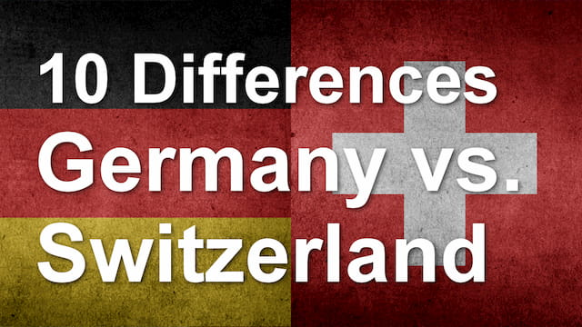 10 Differences between Switzerland and Germany