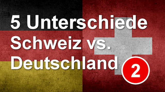 10 Differences between Switzerland and Germany - Episode 2